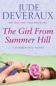 Jude Deveraux - The Girl From Summer Hill.