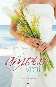 Jude Deveraux - Les mariées de Nantucket  : Un amour vrai.