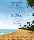 Jude Duranty et Max Rippon - Ti diko - Mini-dico de la mer et de la plage Créole-Français.