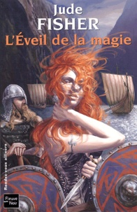 Jude Fisher - L'Or du Fou Tome 1 : L'Eveil de la magie.