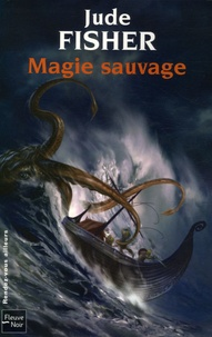 Jude Fisher - L'Or du Fou Tome 2 : Magie sauvage.