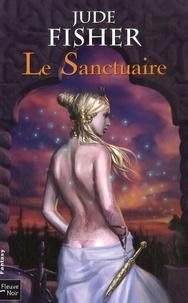 Jude Fisher - L'Or du Fou Tome 3 : Le Sanctuaire.