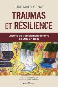 Jude Mary Cénat - Traumas et résilience - Leçons du tremblement de terre de 2010 en Haïti.