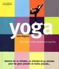 Jude Reignier et Sean Durkan - Yoga - A tout âge, en tout temps, en tout lieu.
