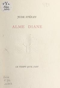 Jude Stéfan - Alme Diane.