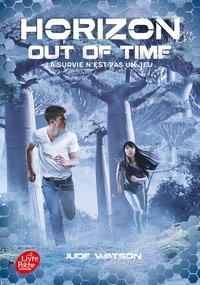 Jude Watson - Horizon Tome 3 : Out of Time.