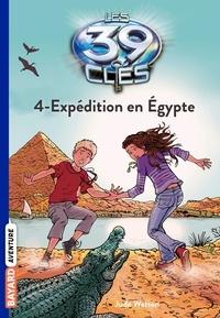 Jude Watson - Les 39 clés Saison 1 Tome 4 : Expédition en Egypte.