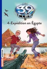 Philippe Masson - Les 39 clés, Tome 4, Expédition en Egypte.