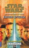Jude Watson - Star Wars, Les apprentis Jedi Edition spéciale Tom : Trahisons.