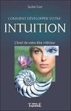 Judee Gee - Comment développer votre intuition - L'éveil de votre être intérieur.