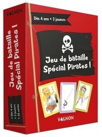Judicaël Porte - Jeu de bataille spécial pirates !.