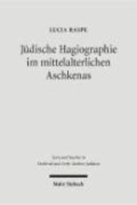 Jüdische Hagiographie im mittelalterlichen Aschkenas.