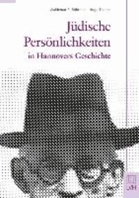 Jüdische Persönlichkeiten in Hannovers Geschichte.