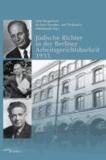 Jüdische Richter in der Berliner Arbeitsgerichtsbarkeit 1933.