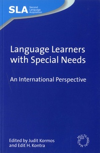 Judit Kormos et Edit H Kontra - Language Learners with Special Needs - An International Perspective.