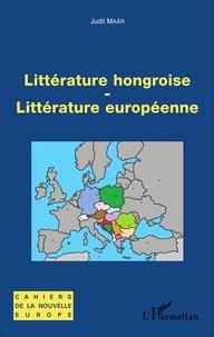 Judit Maar - Littérature hongroise - Littérature européenne.