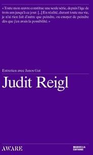 Judit Reigl et János Gát - Judit Reigl - Entretien avec János Gát.