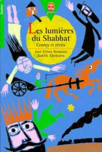 Judith Abehsera et José Féron Romano - Les lumières du Shabbat - Contes et récits.