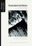 Judith Alvarado-Migeot et Andrée Chauvin-Vileno - Parcours dans le texte littéraire - De la création à la didactique - Autour des travaux de François Migeot.