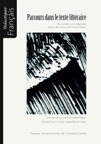 Parcours dans le texte littéraire - De la création à la didactique - Autour des travaux de François Migeot.pdf