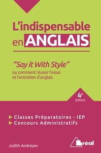 """Judith Andreyev - """"Say it With Style"""" ou comment réussir l'essai et l'entretien d'anglais."""