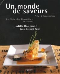 Judith Baumann et Jean-Bernard Fasel - Un monde de saveurs - La Pinte des Mossettes, La Valsainte.