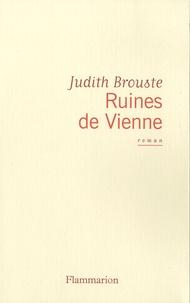 Judith Brouste - Ruines de Vienne.