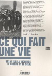 Judith Butler - Ce qui fait une vie - Essai sur la violence, la guerre et le deuil.