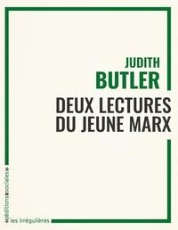 Judith Butler - Deux lectures du jeune Marx.