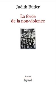 Judith Butler - La force de la non-violence.
