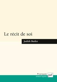 Judith Butler - Le récit de soi.