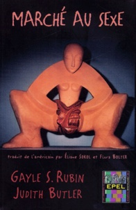 Judith Butler et Gayle-S Rubin - Marché au sexe.