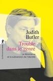 Judith Butler - Trouble dans le genre - Le féminisme et la subversion de l'identité.