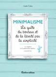 Judith Crillen - Minimalisme, la quête du bonheur et de la liberté par la simpicité.