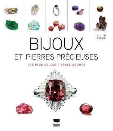 Judith Crowe - Bijoux et pierres précieuses - Les plus belles pierres gemmes.