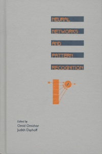 NEURAL NETWORKS AND PATTERN RECOGNITION. Edition en anglais.pdf