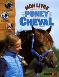 Judith Draper - Mon livre du poney et du cheval.