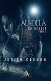 Judith Gagnon - Au-delà du devoir - tome 2 - roman lesbien, livre lesbien.