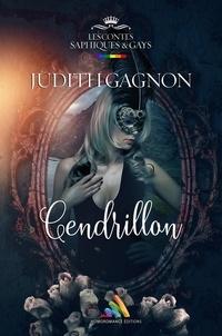 Judith Gagnon - Cendrillon - Conte lesbien pour adulte.