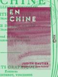 Judith Gautier et Jean Aicard - En Chine - Merveilleuses histoires.