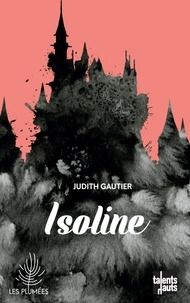 Judith Gautier - Isoline.