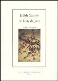 Judith Gautier - Le Livre de Jade.