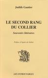 Judith Gautier - Le second rang du collier - Souvenirs littéraires.