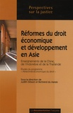 """Judith Gibson et Bertrand Du Marais - Réformes juridiques et développement économique en Asie : enseignements des cas chinois, indonésiens et thaïlandais - Etudes du programme """"attractivité économique du droit""""."""