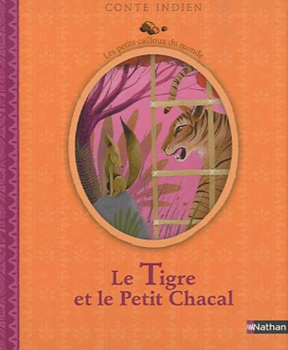 Judith Gueyfier - Le Tigre et le Petit Chacal.
