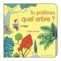 Judith Gueyfier - Tu préfères quel arbre ?.
