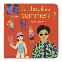 Judith Gueyfier - Tu t'habilles comment ?.