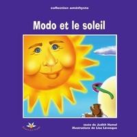 Judith Hamel - Modo et le soleil.
