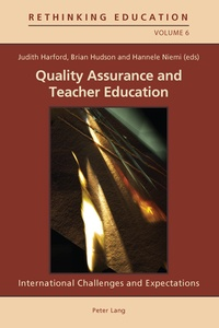Judith Harford et Hannele Niemi - Quality Assurance and Teacher Education - International Challenges and Expectations.