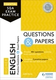 Judith Horne - Essential SQA Exam Practice: Higher English Questions and Papers.